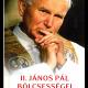 II. János Pál bölcsességei - Nick Bakalar, Richard Balkin (szerk.)