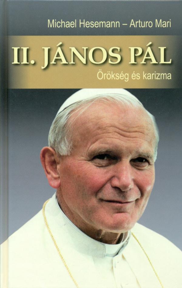 II. János Pál - Örökség és karizma-0
