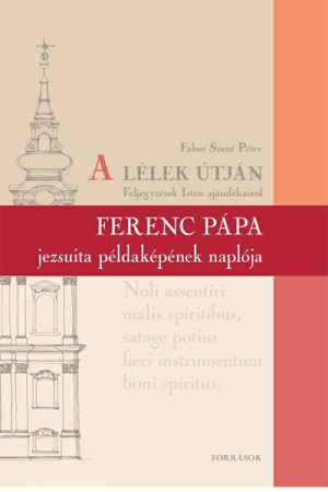 A Lélek útján - Fáber Szent Péter