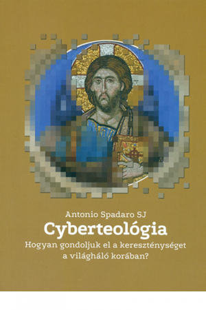 Cyberteológia - Antonio Spadaro SJ