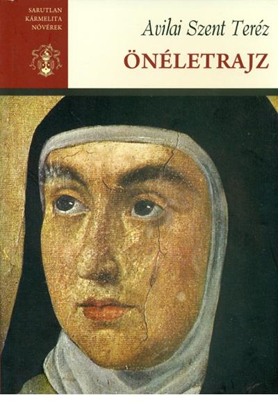Önéletrajz - Avilai Szent Teréz