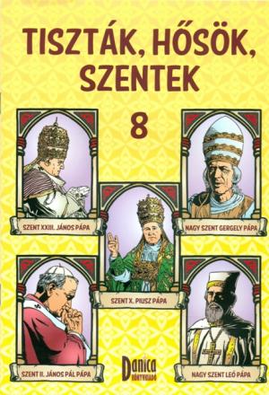 Tiszták, hősök, szentek 8. -0