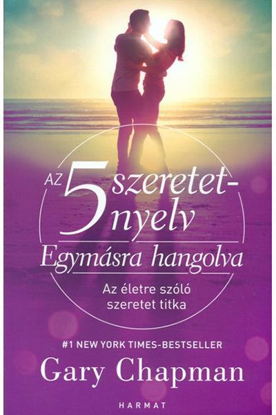 Az 5 szeretetnyelv - Egymásra hangolva