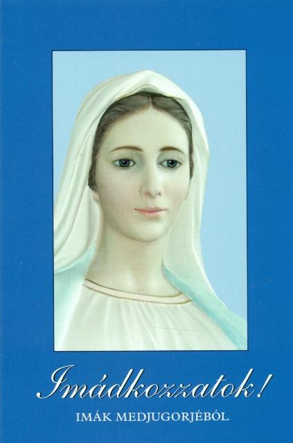 Imádkozzatok!-imák Medjugorjéból-0