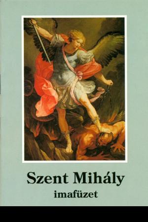 Szent Mihály imafüzet - 51678