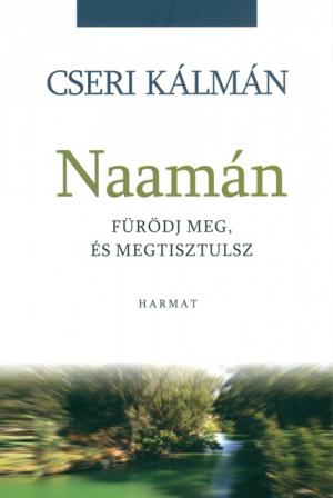 Naamán fürödj meg, és megtisztulsz -0