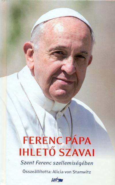 Ferenc pápa ihlető szavai-0