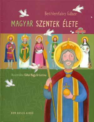 Magyar Szentek Élete-0