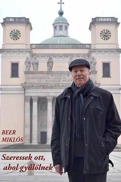 Szeressek ott, ahol gyűlölnek - Beer Miklós