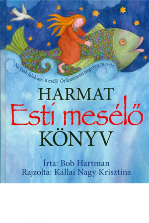Esti mesélő köyv - Bob Hartman