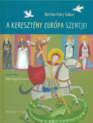 A keresztény európa szentjei-0