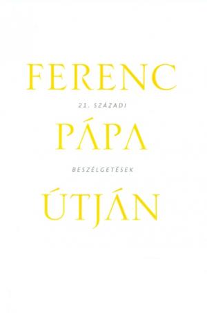 Ferenc pápa útján-0