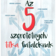 Az 5 szeretetnyelv titka fiataloknak - Gary Chapman, Paige Haley Drygas