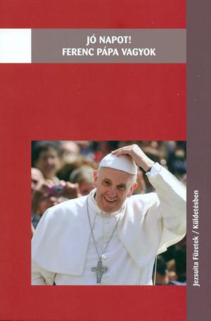 Jó napot! Ferenc pápa vagyok-0