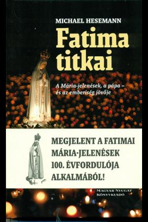 Fatima titkai - Michael Hesemann