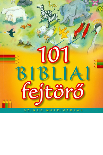 101 bibliai fejtörő - Bethan James, Honor Ayres
