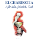 Eucharisztia - Ajándék, jelenlét, titok - Szent VI. Pál pápa