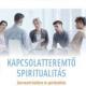 Kapcsolatteremtő spiritualitás-Szervezeti kultúra és spiritualitás a szupervízió tükrében-0