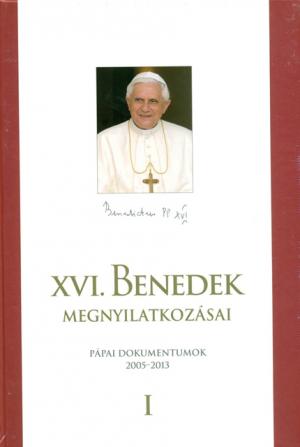XVI. Benedek megnyilatkozásai I-II.-0
