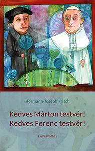 Kedves Márton testvér! Kedves Ferenc testvér! Levélváltás-1710