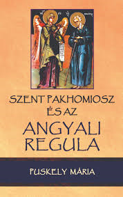 Szent Pakhomiosz és az angyali regula-1709