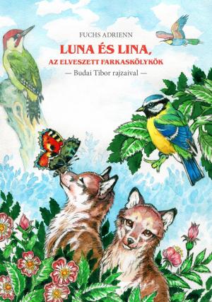 Luna és Lina, az elveszett farkaskölykök-0