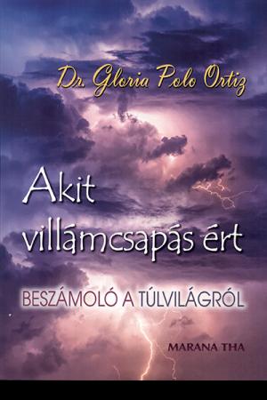 Akit villámcsapás ért - Dr. Gloria Polo Ortiz