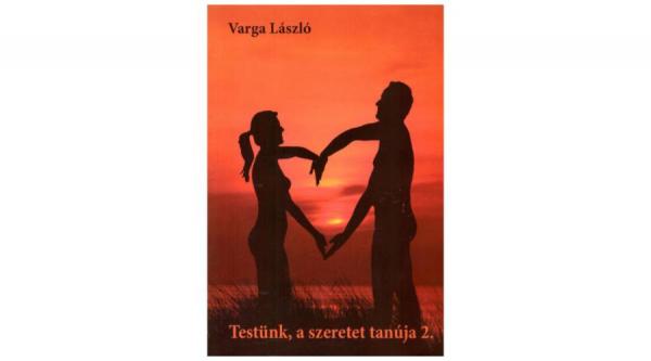 Testünk, a szeretet tanúja 2.-2000