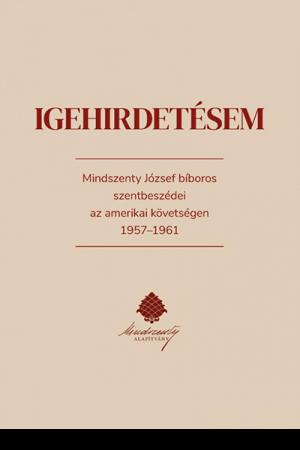 Igehirdetésem - Fejérdy András (szerk.)