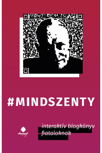 #Mindszenty - Interaktív blogkönyv fiataloknak