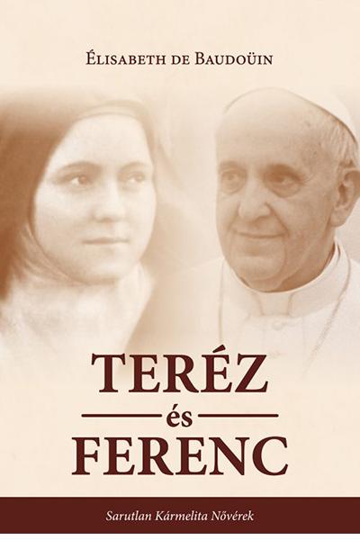 Teréz és Ferenc - Élisabeth de Baudoüin