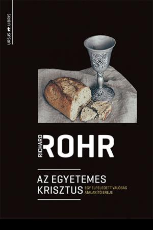 Az egyetemes Krisztus - Richard Rohr