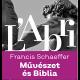 Művészet és Biblia - Francis Schaeffer