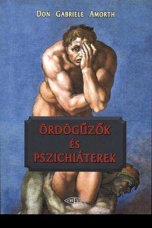 Ördögűzők és pszichiáterek - Don Gabriele Amorth