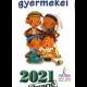 A Biblia gyermekei - Agapé gyermeknaptár 2021