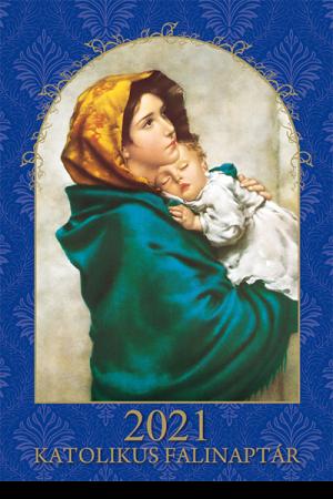 Katolikus falinaptár 2021 (Szent Maximilian)