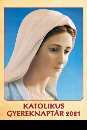 Katolikus Gyereknaptár 2021
