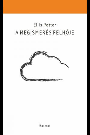 A megismerés felhője - Ellis Potter