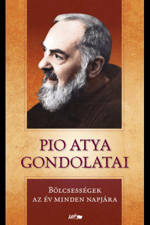 Pio atya gondolatai