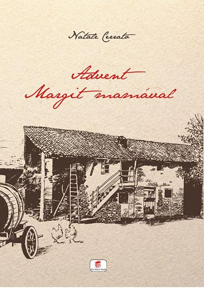 Advent Margit mamával - Natale Cerrato
