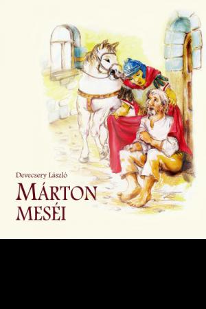 Márton meséi - Devecsery László
