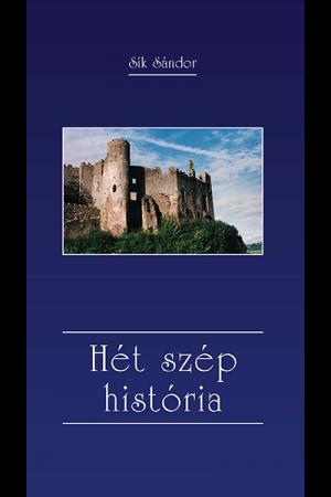 Hét szép história - Sík Sándor