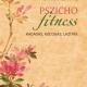 Pszichofitness - Bagdy Emőke