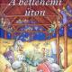 A betlehemi úton - Kindelmann Győző