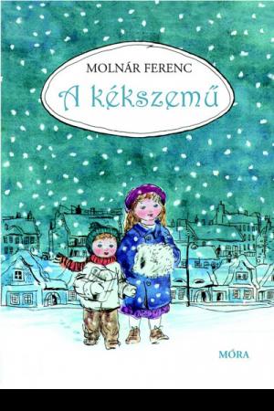 A kékszemű - Molnár Ferenc