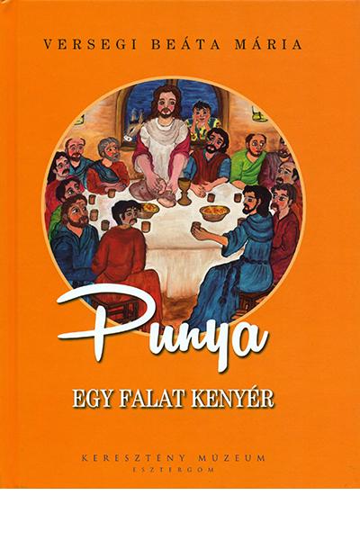 Punya - Egy falat kenyér