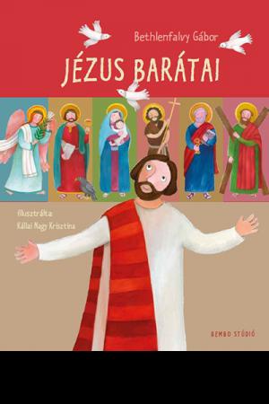 Jézus barátai - Bethlenfalvy Gábor