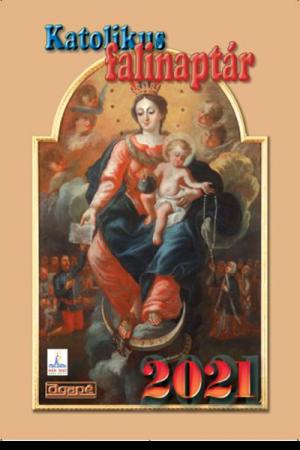 Katolikus falinaptár 2021 (Agapé)
