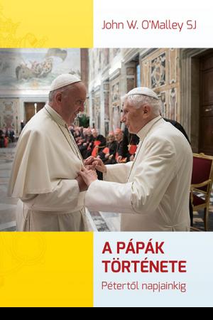 A pápák története - John W. O'Malley SJ
