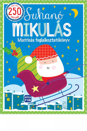 Suhanó Mikulás - matricás foglalkoztatókönyv
